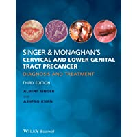 Singer and Monaghan's Cervical and Lower Genital Tract Precancer: Diagnosis and...
