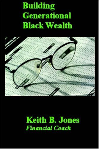 Read Online Building Generational Black Wealth pdf epub