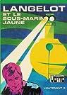 Langelot et le sous-marin jaune par Volkoff