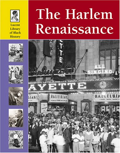 Search : The Harlem Renaissance (LUCENT LIBRARY OF BLACK HISTORY)
