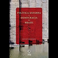 Política Externa E Democracia No Brasil - Ensaio De Interpretação Histórica