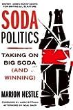 Soda Politics: Taking on Big Soda (And Winning)