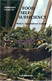 Everyone's Guide to Food Self-Sufficiency, Walter Gullett and Jane F. Gullett, 0879610956