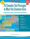img - for 25 Complex Text Passages to Meet the Common Core: Literature and Informational Texts: Grade 7-8 book / textbook / text book