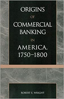 Book The Origins of Commercial Banking in America, 1750-1800