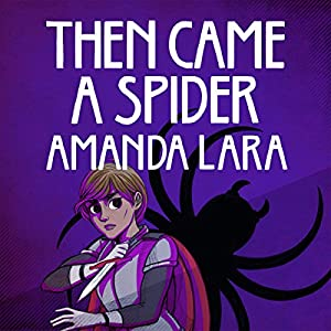 Then Came a Spider Audiobook
