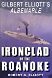 Ironclad of the Roanoke 9781572491625