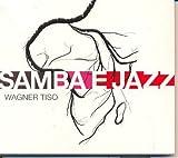 Samba & Jazz by Wagner Tiso (2005-02-28)