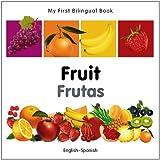 My First Bilingual Book-Fruit (English-Spanish), Milet Publishing Staff, 1840596368