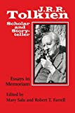 J. R. R. Tolkien, Scholar and Storyteller: Essays in Memoriam
