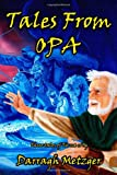 Tales from Opa, Darragh Metzger, 1456375997