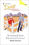 The Swinging R Ranch/Whose Line Is It Anyway?, Debbi Rawlins, 0373441126