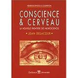 Conscience et cerveau nouv.frontière neuro