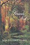 Grieve Not, Blue Lantern Studio, 1883211433