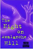 The Night on Avalanche Hill, Michael Hulit and Kathleen Comstock, 1571972102