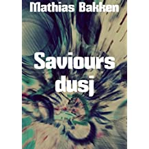 Saviours dusj (Norwegian Edition)