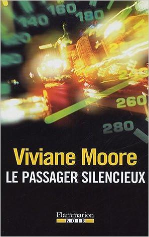 Le passager silencieux - Viviane Moore sur Bookys