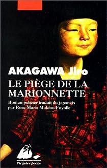 Le piège de la marionnette par Akagawa