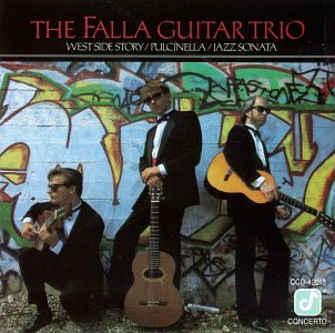 The Falla Guitar Trio: West Side Story, Pulcinella, Jazz Sonata