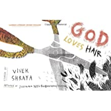 God Loves Hair by Vivek Shraya (2014-09-09)