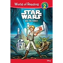 Use the Force! (Star Wars: World of Reading, Level 2)