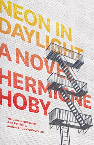 Amazon.com: Neon in Daylight: A Novel eBook: Hermione Hoby ...