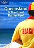 Lonely Planet Queensland & the Great Barrier Reef (Regional Guide)