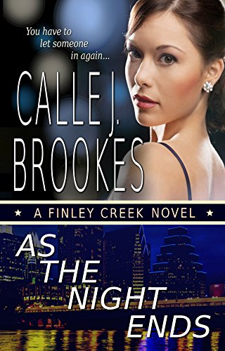 As the Night Ends (Finley Creek Book 6)