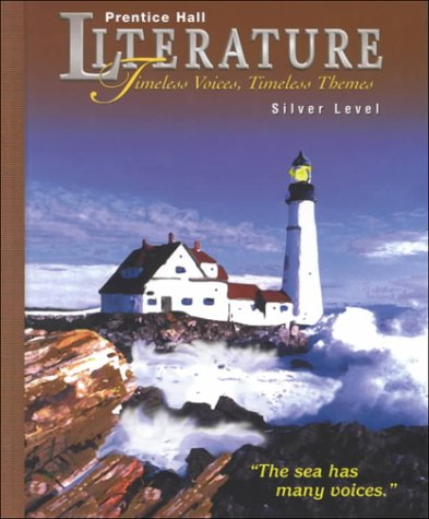 Prentice Hall Literature: Timeless Voices, Timeless Themes : Silver