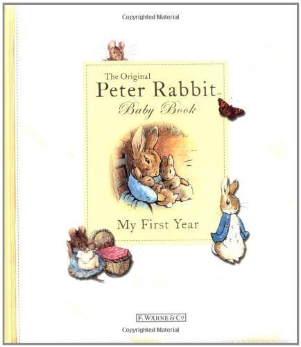 Original Peter Rabbit Baby Book My First Year by Judy Taylor (July 26 2005)