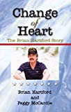 Change of Heart, Brian Hartford, 1588510441