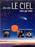 img - for Le Ciel mois par mois book / textbook / text book