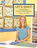 Let's Quilt!, Ann Kisro, 1564776514