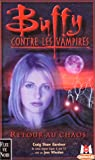 Buffy contre les vampires, tome 10 : Retour au chaos par Gardner