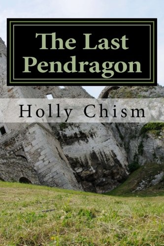The Last Pendragon (Legends) (Volume 1) ebook