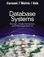 Database Systems: Design, Implementation, and Management, 10th Edition
