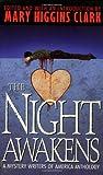 The Night Awakens, Mary Higgins Clark, 0671519182