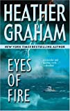 Eyes of Fire, Heather Graham, 0778321312