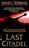 Last Citadel: A Novel of the Battle of Kursk