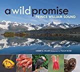 A Wild Promise: Prince William Sound