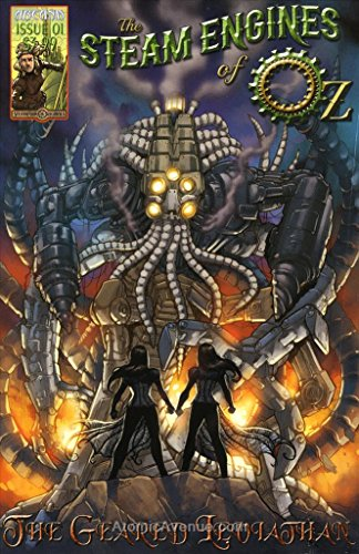 Arcana Studios Presents: Steam Engines of Oz: The Geared Leviathan #1 FN ; Arcana comic book