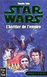 Star wars. La croisade noire du Jedi fou, Tome 1 : L'héritier de l'Empire