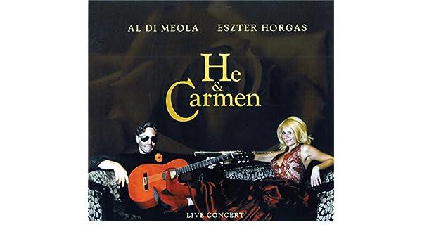 He and Carmen  Al   Eszter Horgas Di Meola 222f79b145