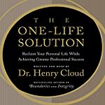 The One-Life Solution | Dr. Henry Cloud
