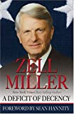 A Deficit of Decency, Zell Miller, 0974537632