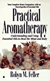 img - for Practical aromatherapy: understanding and using essential oi book / textbook / text book