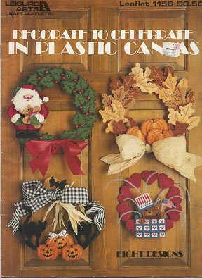 Leisure Arts Craft Leaflets Decorate to Celebrate in Plastic Canvas 1156