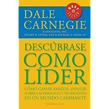 Descubrase como lider / Discover Yourself As a Leader (Best Seller (Debolsillo)) (Spanish Edition)
