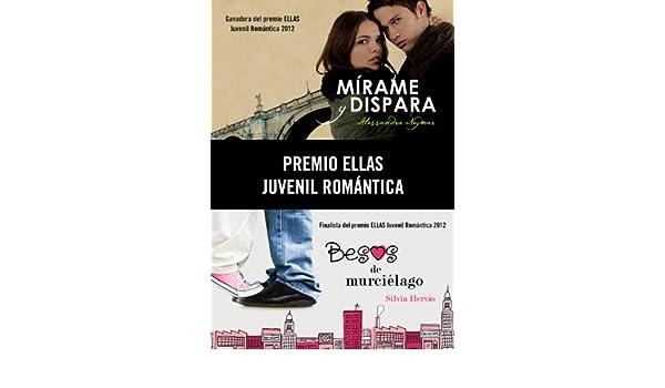 Amazon.com: Premio Ellas Juvenil Romántica 2012 (pack 2 novelas): Mírame y dispara | Besos de murciélago (Spanish Edition) eBook: Silvia Hervás: Kindle ...