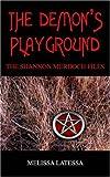 The Demon's Playground, Melissa Latessa, 1420819763